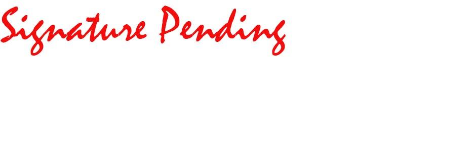 Signature Pending